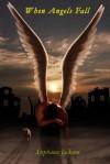 When Angels Fall - Stephanie Jackson