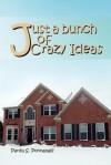 Just a Bunch of Crazy Ideas - Pardu S. Ponnapalli