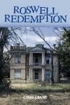 Roswell Redemption - Cindi Crane