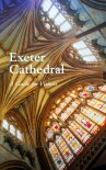 Exeter Cathedral - Keith Jones