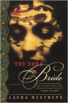 The Dark Bride - Laura Restrepo