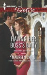 Having Her Boss's Baby (Pregnant by the Boss) - Maureen Child