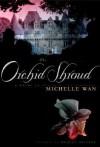 The Orchid Shroud - Michelle Wan