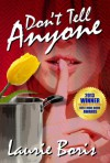 Don't Tell Anyone (Trager Family Secrets Book 2) - Laurie Boris, Paul Blumstein
