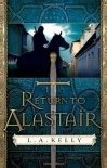 Return to Alastair - L.A. Kelly