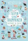 Tulpen und Traumprinzen - Verliebt in Serie: Folge 3 - Sonja Kaiblinger