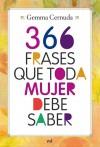 366 frases que toda mujer debe saber - Gemma Cernuda-Canelles