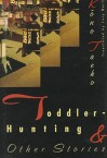 Toddler-Hunting & Other Stories - Lucy Lower, Kōno Taeko, Lucy North
