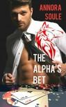 The Alpha's Bet (A BBW Alpha Billionaire Werewolf Romance): Casino Werewolves #1 - Annora Soule