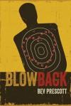 Blowback - Bev Prescott