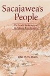 Sacajawea's People: The Lemhi Shoshones and the Salmon River Country - John W.W. Mann