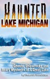 Haunted Lake Michigan - Frederick Stonehouse