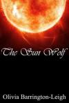 The Sun Wolf - Olivia Barrington Leigh