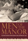 Men of the Manor: Erotic Encounters between Upstairs Lords and Downstairs Lads - Rob Rosen