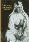 Lawrence en Arabie - Henry Laurens