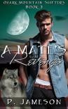 A Mate's Revenge - P. Jameson