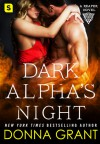 Dark Alpha's Night: A Reaper Novel (Reapers) - Donna Grant