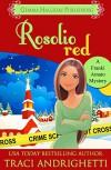 Rosolio Red - Traci Andrighetti