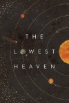 The Lowest Heaven - Anne C. Perry, Jared Shurin, Joey Hi-Fi, National Maritime Museum
