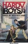The Edge of Destruction (Hardy Boys Casefiles, No 5) - Franklin Dixon