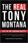 The Real Tony Montana - Nathan Nelson, Tony Montana