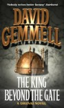 The King Beyond The Gate (A Drenai Novel) - David Gemmell