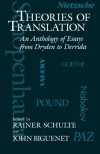 Theories of Translation: An Anthology of Essays from Dryden to Derrida - Rainer Schulte, John Biguenet