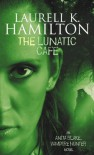 The Lunatic Cafe - Laurell K. Hamilton