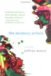 The Memory Artists - Jeffrey Moore