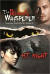 The Werewolf Whisperer (Vampire Love Story, #2) - H.T. Night