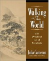 Walking in this World - Julia Cameron