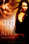 Very Much Alive - Dana Marie Bell