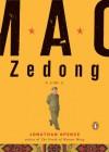 Mao Zedong: A Life (A Penguin Life) - Jonathan D. Spence