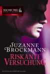 Riskante Versuchung - Suzanne Brockmann, Christian Trautmann