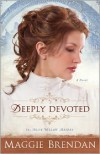 Deeply Devoted - Maggie Brendan
