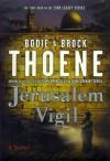 Jerusalem Vigil - Bodie Thoene, Brock Thoene