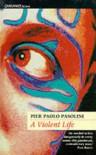 A Violent Life - Pier Paolo Pasolini