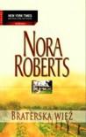 Braterska więź - Nora Roberts