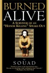 "Burned Alive: A Survivor of an ""Honor Killing"" Speaks Out - Souad"