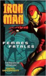 Iron Man: Femmes Fatales - Robert Greenberger