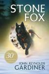 Stone Fox - Greg Hargreaves, John Reynolds Gardiner