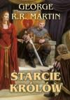 Starcie królów - Martin George R. R.