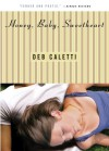 Honey, Baby, Sweetheart - Deb Caletti