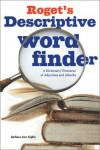Roget's Descriptive Word Finder - Barbara Ann Kipfer
