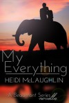 My Everything (The Beaumont Series) - Heidi McLaughlin