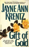 Gift of Gold - Jayne Ann Krentz