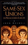 Same-Sex Unions in Premodern Europe - John Boswell