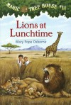 Lions at Lunchtime (Magic Tree House, No. 11) - Mary Pope Osborne