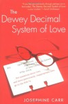 The Dewey Decimal System of Love - Josephine Carr