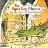 The Paper Bag Princess (Board Book) - Robert Munsch, Michael Martchenko